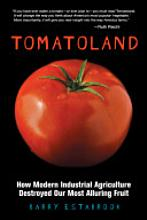 Tomatoland by Larry Estabrook